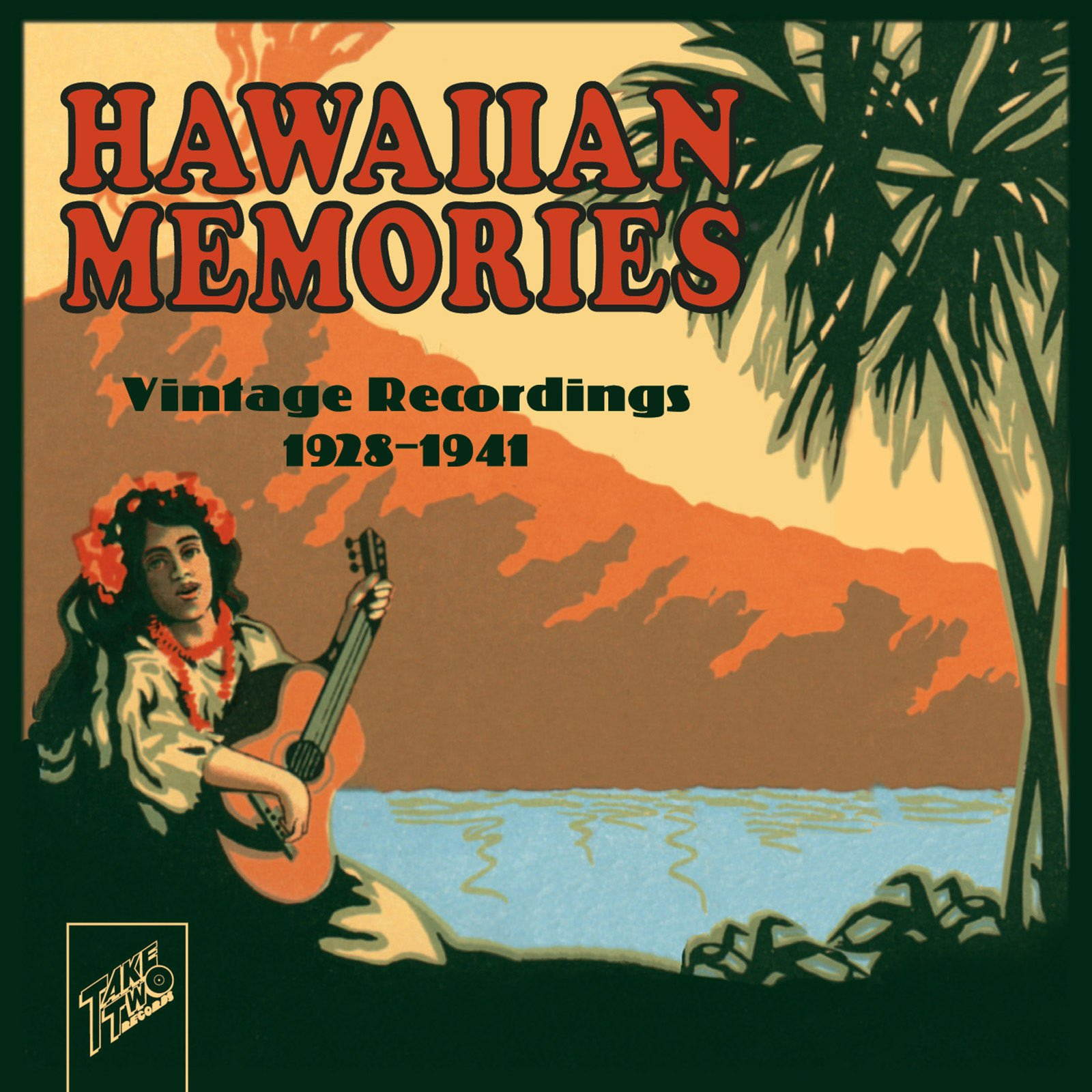 Hawaiian Memories: Vintage Recordings 1928-1941