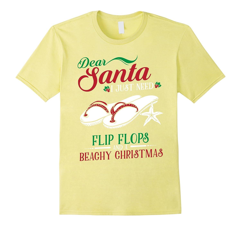 Dear Santa Letter Christmas Flip Flops Beach Fun TShirtArt