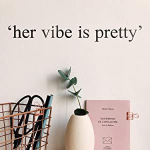 "Vinyl Wall Art Decal - Her Vibe is Pretty - 2"" x 16"" - Positive Women's Inspirational Indoor Home Apartment Living Room - Trendy Female Bedroom Office Dorm Room Work Decor Quote (2"" x 16"", Black)"
