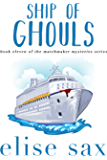Ship of Ghouls (Matchmaker Mysteries Book 11)