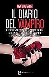 Il diario del vampiro. 10 romanzi in 1 (eNewton Narrativa)