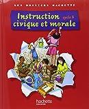 Instruction civique et morale cycle 3