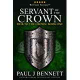 Servant of the Crown: An Epic Fantasy Novel (Heir to the Crown Book 1)