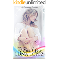 I See You: A Paranormal Romance