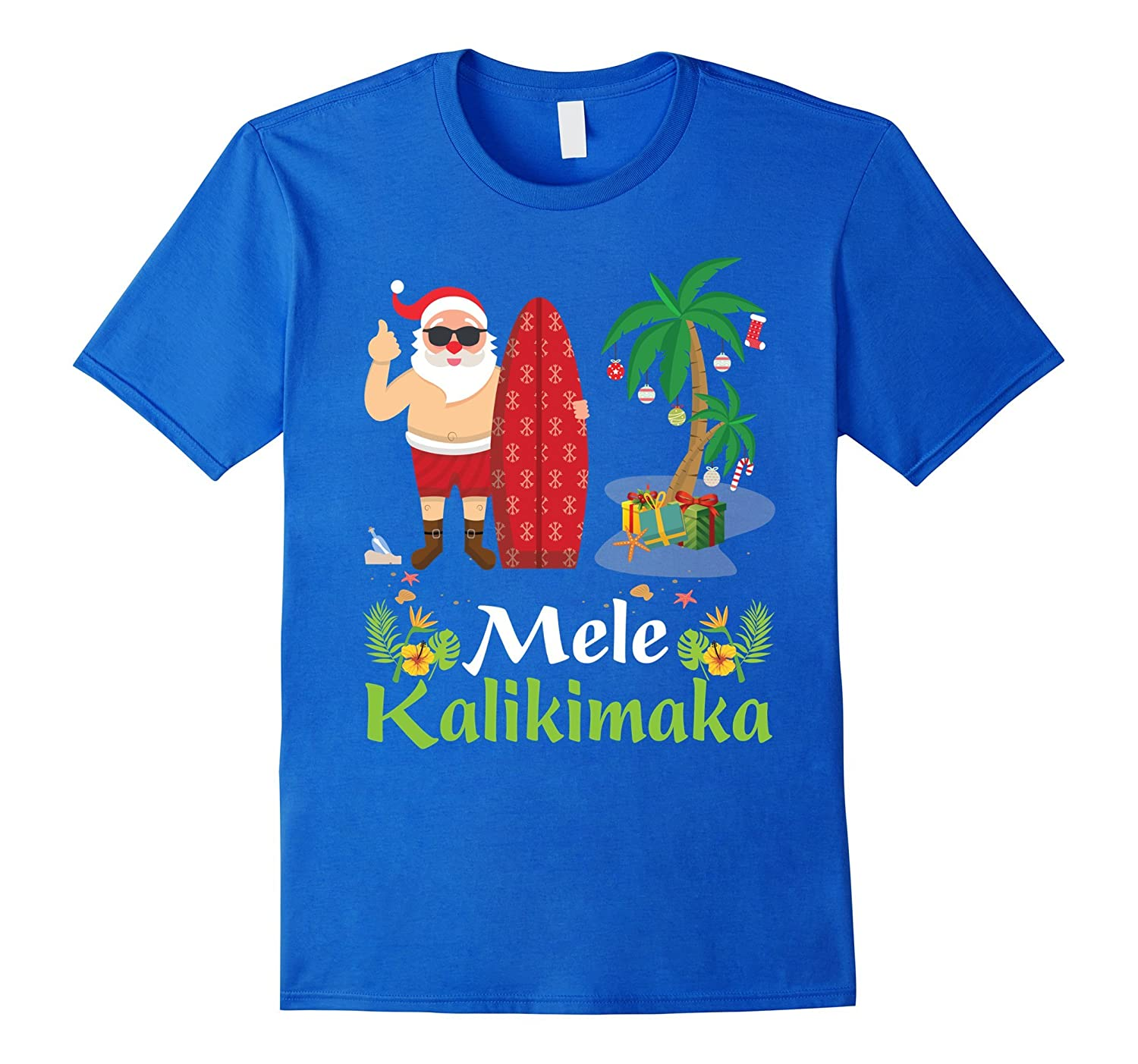 Hawaii Mele Kalikimaka Santa Hawaiian Christmas T-Shirt 3-ANZ
