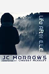 Life After E.L.E.: The Frozen World, Book 1 Audible Audiobook