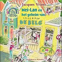 Mei-Lan en het geheim van snackbar De Belg (De kinderen van het Kattenpleintje Book 3)