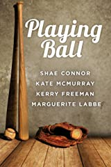 Playing Ball Kindle Edition