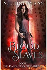 Blood Slaves (The Daughters of Darkness Book 1) Kindle Edition