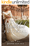 A Faithful Proposal: A Regency Romance (Memorable Proposals Book 2)