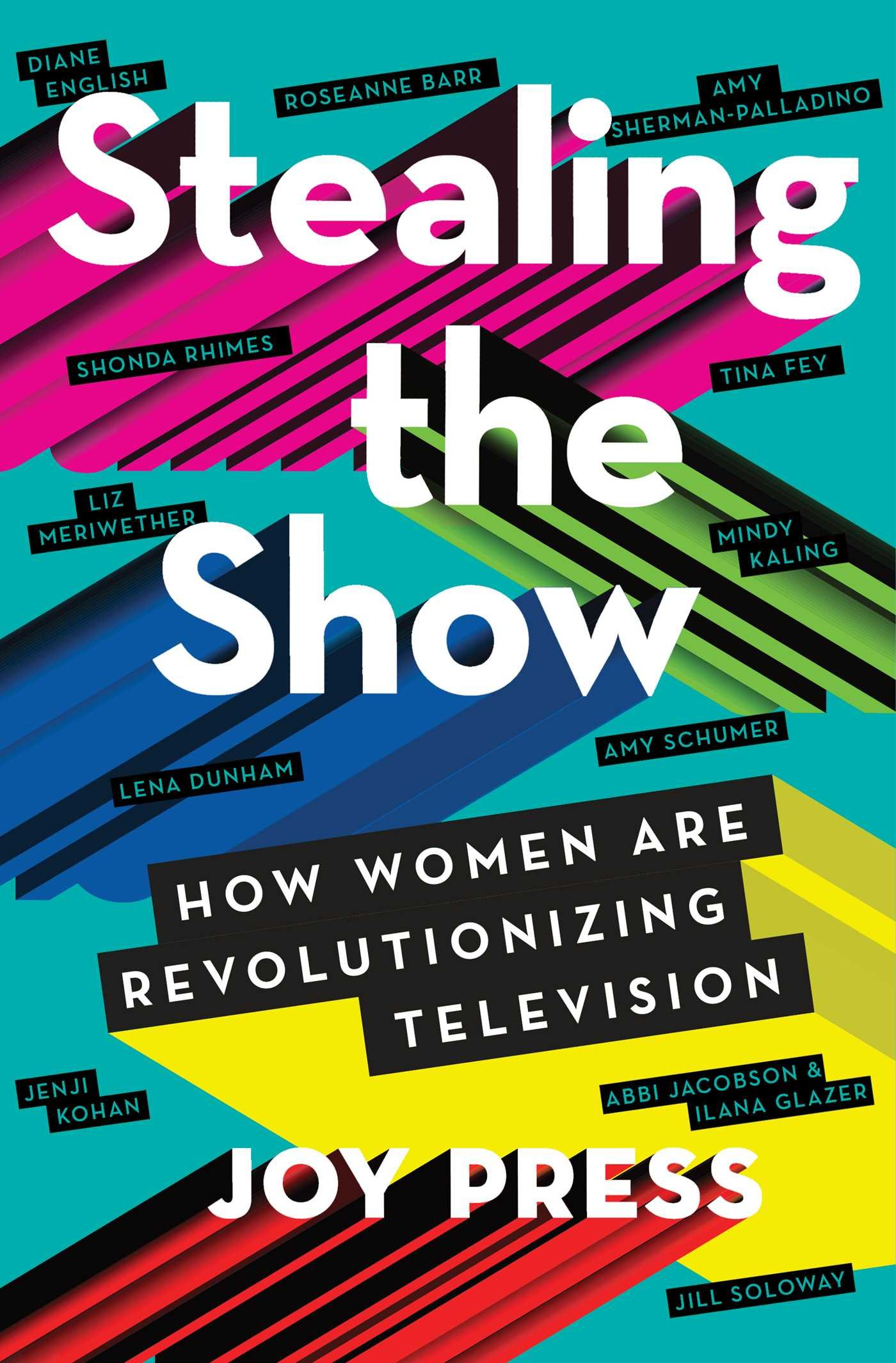 Stealing the Show: How Women Are Revolutionizing Television pdf epub