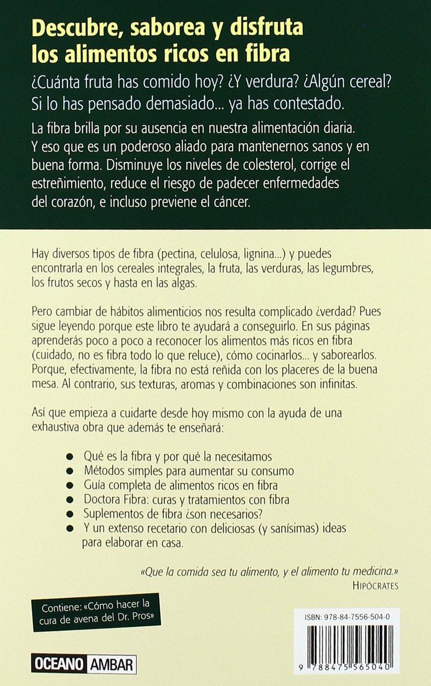 Rico en fibra: Deliciosas recetas, saludables y digestivas Salud y vida natural: Amazon.es: Iona Purtí: Libros