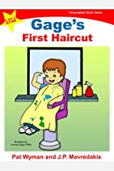 Gage's First Haircut (I am a STAR Personalized Book Series 1) Kindle Edition
