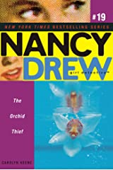 The Orchid Thief (Nancy Drew (All New) Girl Detective Book 19) Kindle Edition
