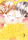 My Pink is Overflowing Vol. 3 (English Edition)