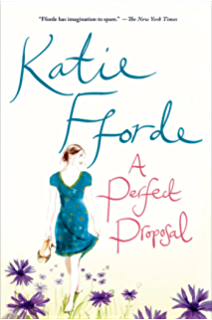 Second thyme around a novel kindle edition by katie fforde a perfect proposal a novel fandeluxe Images