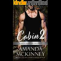 Cabin 2 (Steele Shadows Security Book 2)