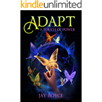 Adapt: A Fantasy LitRPG Saga (A Touch of Power Book 2)