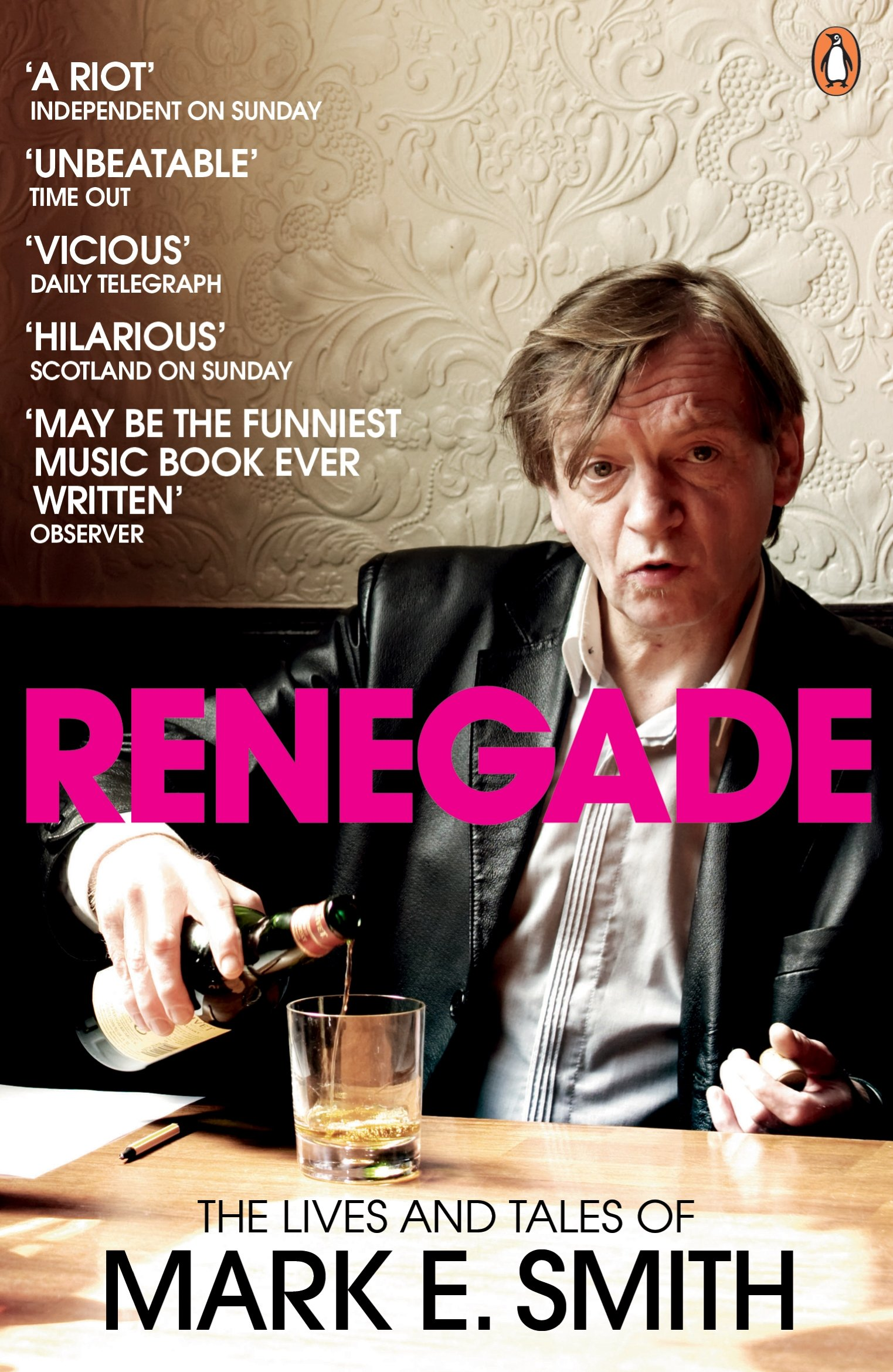 Renegade: The Lives and Tales of Mark E. Smith: Mark E Smith:  9780141028668: Amazon.com: Books