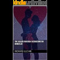 The Killer Maiden (Assassino da Donzela) (Guerra Divina (War Divine) Livro 2)