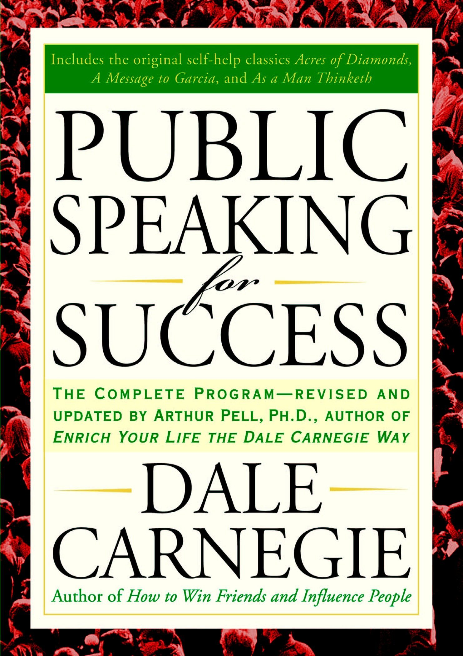 Public Speaking for Success: The Complete Program, Revised and Updated:  Dale Carnegie: 9781585424924: Amazon.com: Books