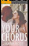 Your Chorus (Sherbrooke Station Book 4)