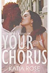 Your Chorus (Sherbrooke Station Book 4) Kindle Edition