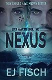 Nexus: Ziva Payvan Book 2