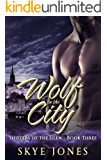 Wolf in the City: Dark paranormal romance (Shifters of the Glen Book 3)
