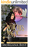 Witches' Magic: Witch Cozy Mystery (Witches and Wine Book 4)