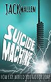 Suicide Machine (Suicide Saga Book 2)
