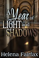 A Year of Light and Shadows: A gripping, heartwarming and  romantic mystery with a twist Kindle Edition