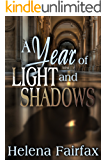 A Year of Light and Shadows: A romance anthology (Contains the novellas Palace of Deception and The Scottish Diamond)
