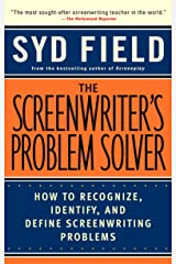 The Screenwriter's Problem Solver: How to Recognize, Identify, and Define Screenwriting Problems Paperback