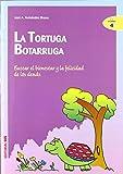 La tortuga Botarruga: Buscar el bienestar y la felicidad de los demás (Ciudad de las ciencias)