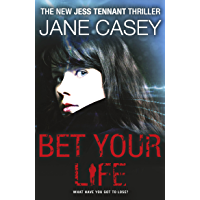 Bet Your Life (Jess Tennant Book 2)