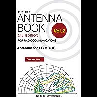 The ARRL Antenna Book for Radio Communications; Volume 2: Antennas for LF/MF/HF