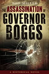 The Assassination of Governor Boggs Kindle Edition