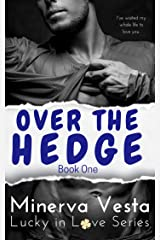 Over the Hedge: Book 1 (Lucky in Love) Kindle Edition