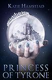 Princess of Tyrone (Fairytale Galaxy Chronicles Book 1)