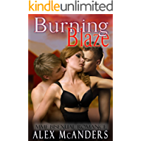 Burning Blaze: MMF Bisexual Romance (Taming the Beast Book 2)