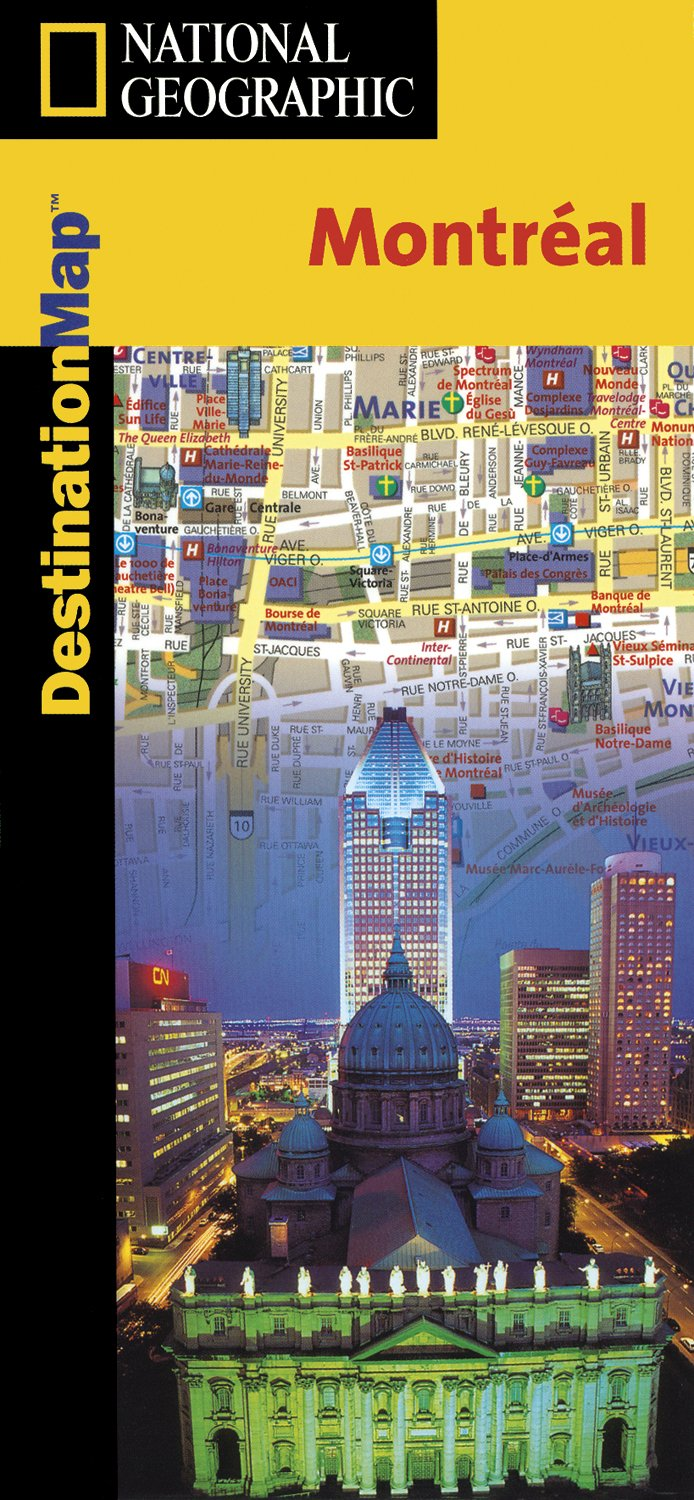 Download Montreal Destination Map (National Geographic) pdf