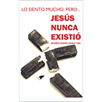 JESÚS NUNCA EXISTIÓ