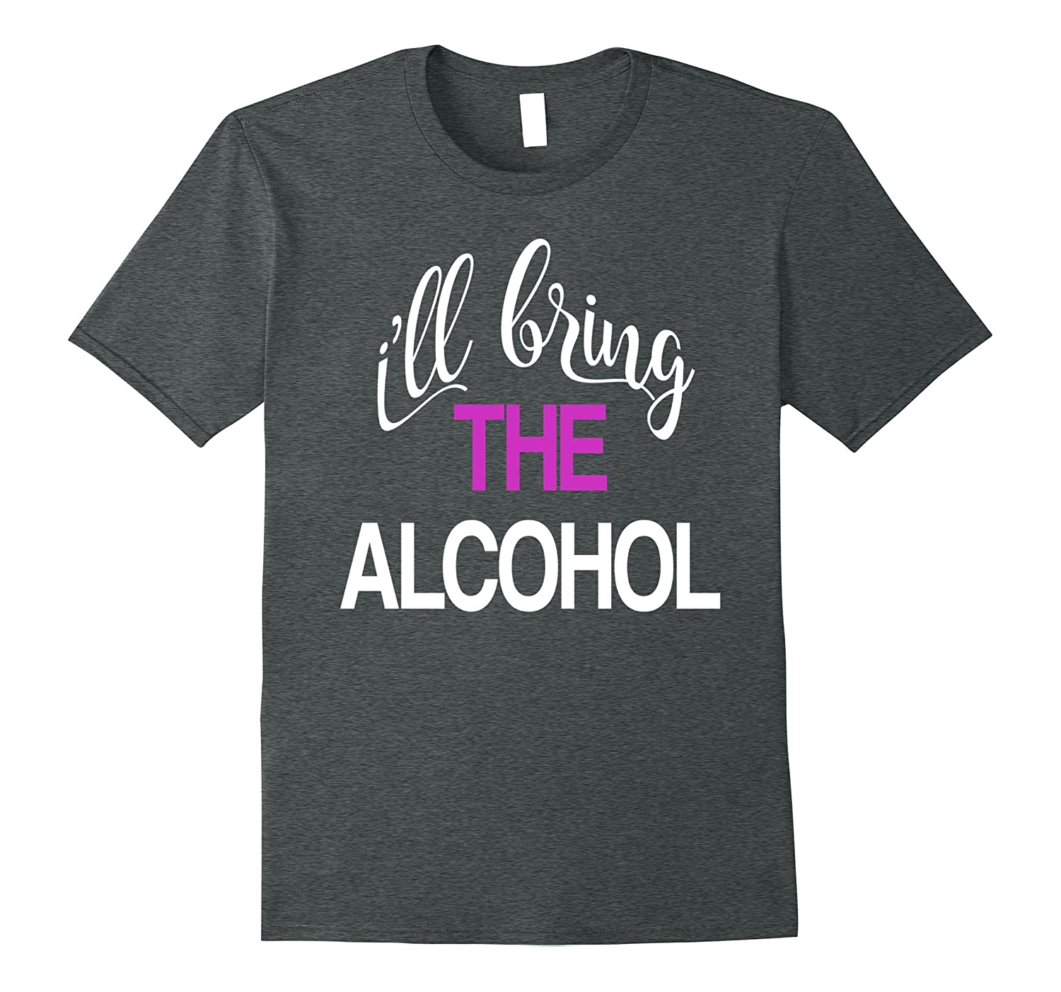 d306ca2b6470a Matching I'll Bring the Alcohol and Bad Decisions T-shirt-BN