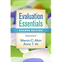 Evaluation Essentials, Second Edition: From A to Z