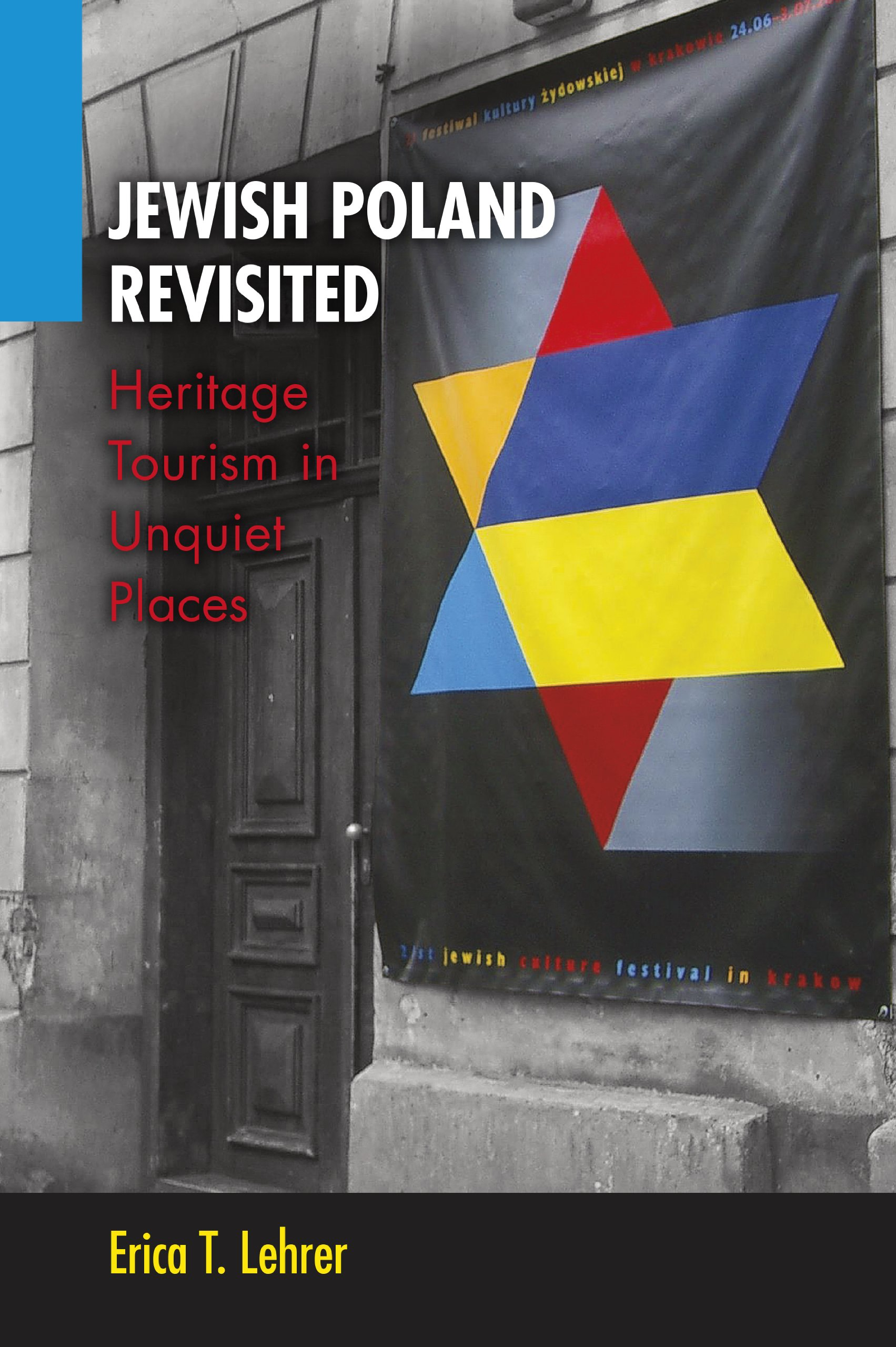 Jewish poland revisited heritage tourism in unquiet places new jewish poland revisited heritage tourism in unquiet places new anthropologies of europe erica t lehrer 9780253008862 amazon books fandeluxe Gallery