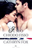 Il suo chiodo fisso (In The Line of Duty Vol. 1)