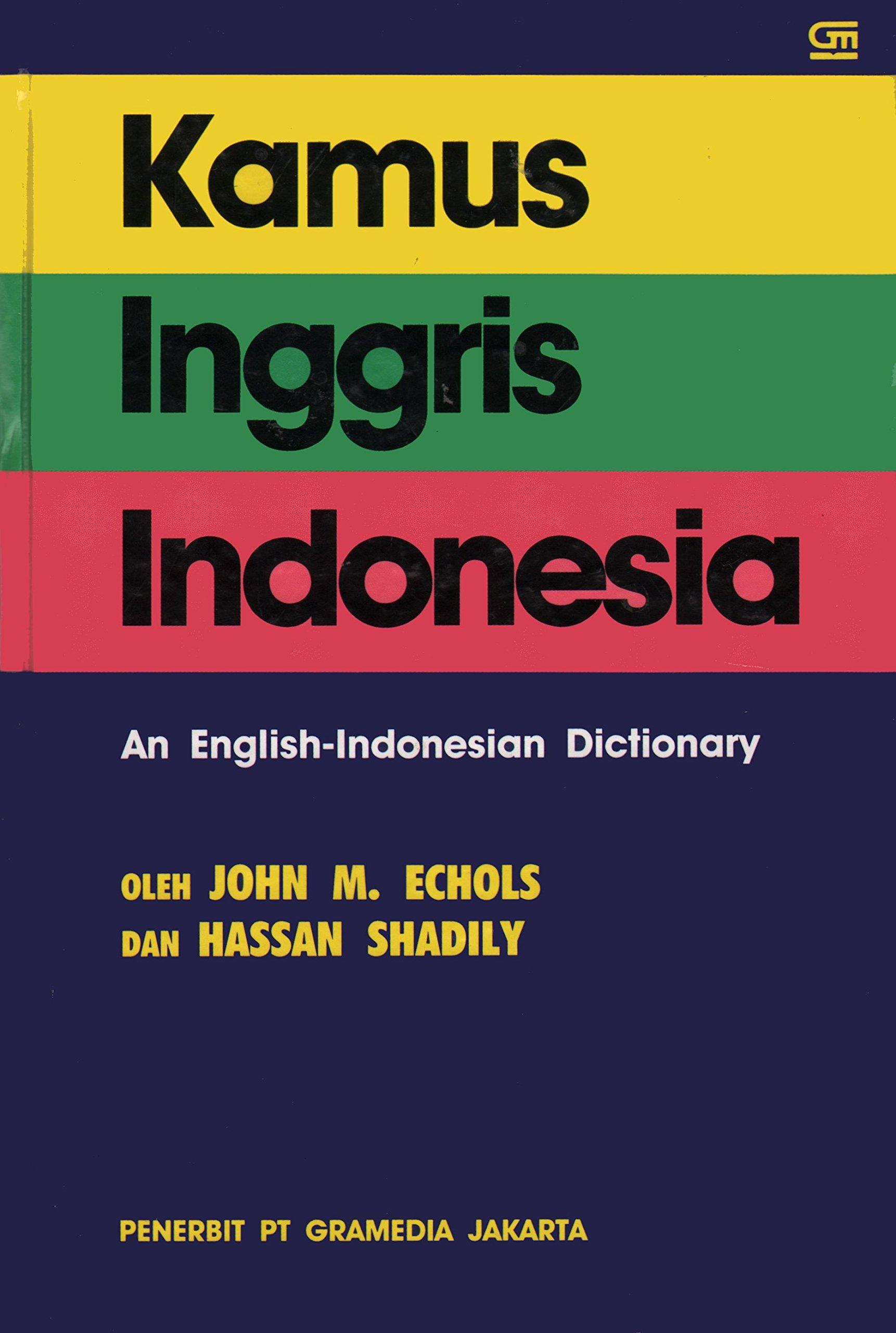 Kamus Inggris Indonesia An English Indonesian Dictionary John M