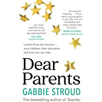 Dear Parents: Letters from the Teacher-your children, their education, and how you can help