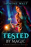 Tested by Magic: A Baine Chronicles Novella (The Baine Chronicles Book 0)